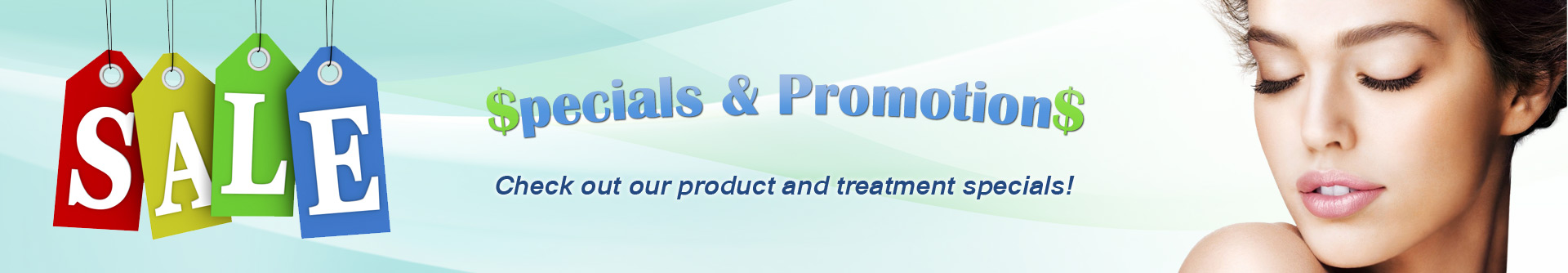 Check out our specials and promotions!